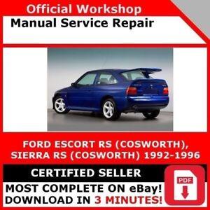 FACTORY WORKSHOP SERVICE REPAIR MANUAL FORD ESCORT SIERRA RS COSWORTH 1992-1996