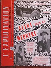 L'Exploitation Cinématographique n°270 - Alibi pour un meurtre - Souplex-