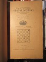 La Strategie Journal d'échecs 1901 complet 12 numéros 396 pages Numa Preti