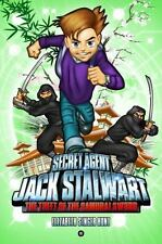 Secret Agent Jack Stalwart: Book 11: The Theft of the Samurai Sword: Japan