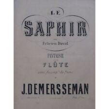 DEMERSSEMAN Jules Fantaisie sur Le Saphir F. David Piano Flûte 1865 partition sh