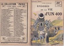 Collection Patrie - Episodes de la vie d'UN 400 - N°80-EO - 1918 TBE Spitzmuller