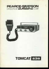 Orig Factory Pearce Simpson Tomcat 23B Channel CB Radio Owner's Service Manual
