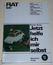 Reparaturanleitung Fiat 500 / Nuova 500 / Sport / D / F / L / R, Bj. 1957 - 1975