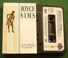 Joyce Sims Come Into My Life inc Lifetime Love + Cassette Tape - TESTED