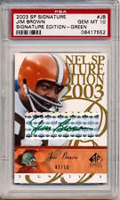 2003 SP Signature JIM BROWN GREEN INK AUTOGRAPH (HOF) Browns 47/50 GEM MT PSA 10
