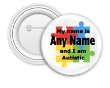 Personalised Autism Badge - 58mm Badge - Safety Pin back - Any name - Autistic