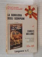 LA SCOGLIERA DEGLI SCORPIONI Charles Williams Adriana Pellegrini Longanesi 1968