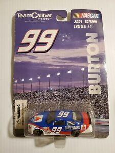 Team Caliber Pit Stop Burton #99 2001 Issue #4 1:64 Diecast Car HTF NASCAR