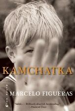 Kamchatka by Marcelo Figueras (2011, Paperback)