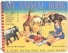 My Animal Book by Alice Fenega 1949 ~ Color & Stencil Punch Out Book  - Complete