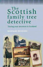 The Scottish Family Tree Detective: Tracing Your Ancestors in Scotland (The