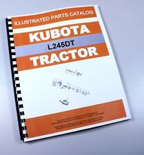 Kubota L245dt Tractor Parts Assembly Manual Catalog Exploded Views Numbers