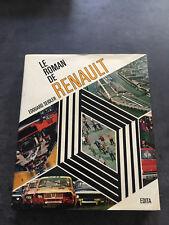 LIVRE  LE ROMAN DE RENAULT Edouard Seidler 1973     F121