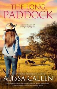NEW The Long Paddock By Alissa Callen Paperback Free Shipping