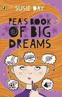 Pea's Book of Big Dreams, Day, Susie, Very Good Book
