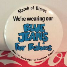 Blue Jeans for Babies MARCH OF DIMES Pinback Button - Vintage Pin