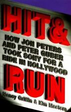 Hit and Run: How Jon Peters and Peter Guber took Sony for a ride in Hollywood G