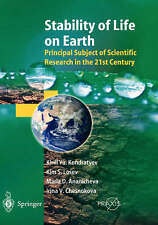 Stability of Life on Earth: Principal Subject of Scientific Research in the 21st