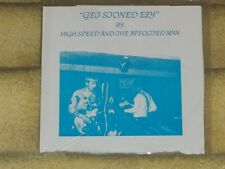 "HIGH SPEED AND THE AFFLICTED MAN-""Get Stoned Ezy"" UNPLAYED 1982 hard guitar JAMS"
