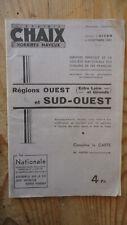 LIBRAIRIE CHAIX HORAIRES MAYEUX HIVER 1941 OUEST SUD OUEST SNCF WW2