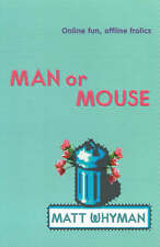 Man or Mouse, Matt Whyman, Used; Good Book