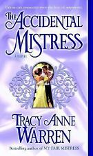 The Accidental Mistress by Tracy Anne Warren Historical Paperback Romance
