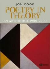 Poetry in Theory: An Anthology 1900-2000 (Blackwell Anthologies) by Cook New+=