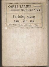 Map - Pyrénées (Ouest) Carte Taride Routiere no 22 antique France early C20