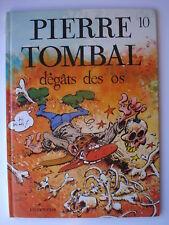 PIERRE TOMBAL 10 - D'EGATS DES OS - EO