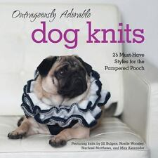 """""""OUTRAGEOULSY ADORABLE DOG KNITS"""" BOOK"""