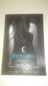 House of Night, Tome 2 : Betrayed (Anglais) - P. C. & Kristin Cast