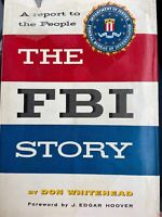 1st Edition FBI Story -Don Whitehead forward by J Edgar Hoover. Hardcover 1956