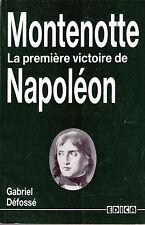 C1 NAPOLEON Defosse MONTENOTTE PREMIERE VICTOIRE BONAPARTE Italie 1796