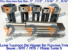 Mt5 Lathe Tailstock Die Holder Set Floating Type 5mt Shank For Imperial Dies 5pc