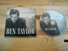 CD Pop Ben Taylor - Oh Brother (2 Song + Interview) Promo V2 ELBWORX cb