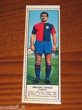*MIGUEL LONGO CAGLIARI=FIGURINA=1966/67=ALBUM FIGURINE CALCIATORI TEMPO