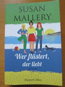 Wer flüstert, der liebt von Susan Mallery Roman 2020