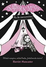 Isadora moon va excursion (Children's Fiction)