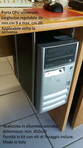 Porta CPU  universale salvaspazio da applicare sotto la scrivania