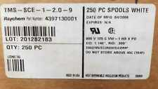 LOT OF 250 PCS TMS-SCE-1-2.0-9 4397130001 RAYCHEM WHITE CABLE MARKER