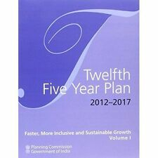 Twelfth Five Year Plan (2012 - 2017): Three Volume Set by Government of India,