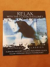 CD RELAX WITH THE CLASSICS VOL. 1 - SPECTACULAR CLASSICS /ZUSTAND SEHR GUT)