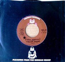 CARLTON MOORE - SOUL JAMAICA - BUDDAH 45 - 1973 PROMO