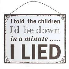 I Lied Metal Sign Wall Plaque Fathers Day Gift Birthday Christmas Novelty Fun