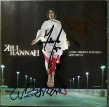 Kill Hannah ‎– Until There's Nothing Left Of Us SIGNED