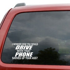 "Phone Shoved Up Ass Funny Car Window Decor Vinyl Decal Sticker- 6"" Wide White"