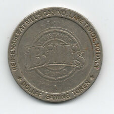 Old One Dollar Metal Gaming Token from Bill's Casino at Lake Tahoe