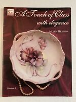A Touch of Class with Elegance Vol. 1 Aileen Bratton Flower Painting Instruction