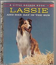 LITTLE GOLDEN BOOK: LASSIE #307 -and her day in the sun- 1958 1ST ED., 24p .FN